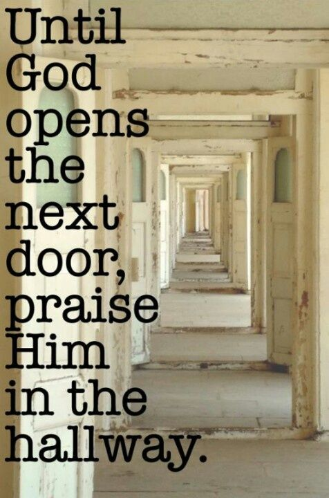 Praise in the hallway